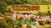 Village Music – 073018